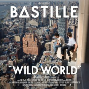 Bastille - Wild World Cover